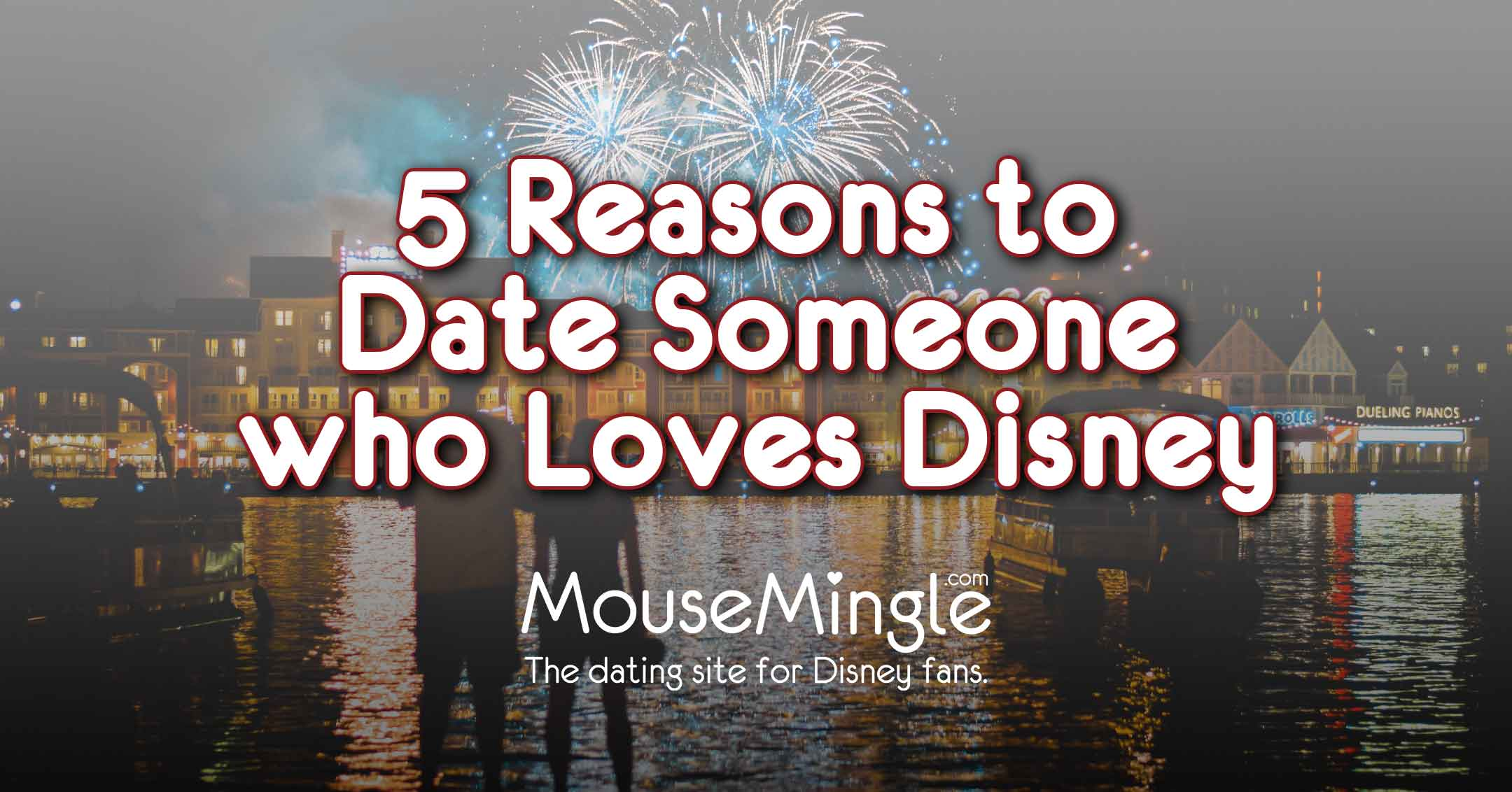 5 Reasons to Date Someone who Loves Disney