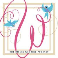 The Disney Wedding Podcast