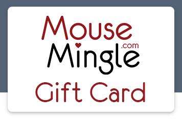 MouseMingle Gift Cards | MouseMingle.com