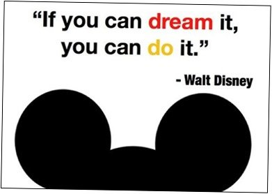If you can dream it, you can do it | MouseMingle.com