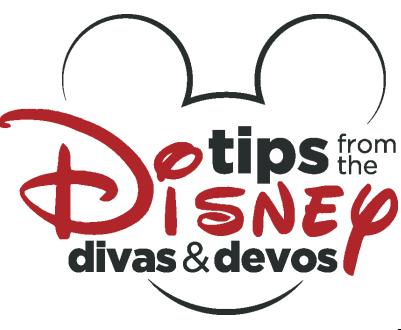 Tips from the Disney Divas and Devos