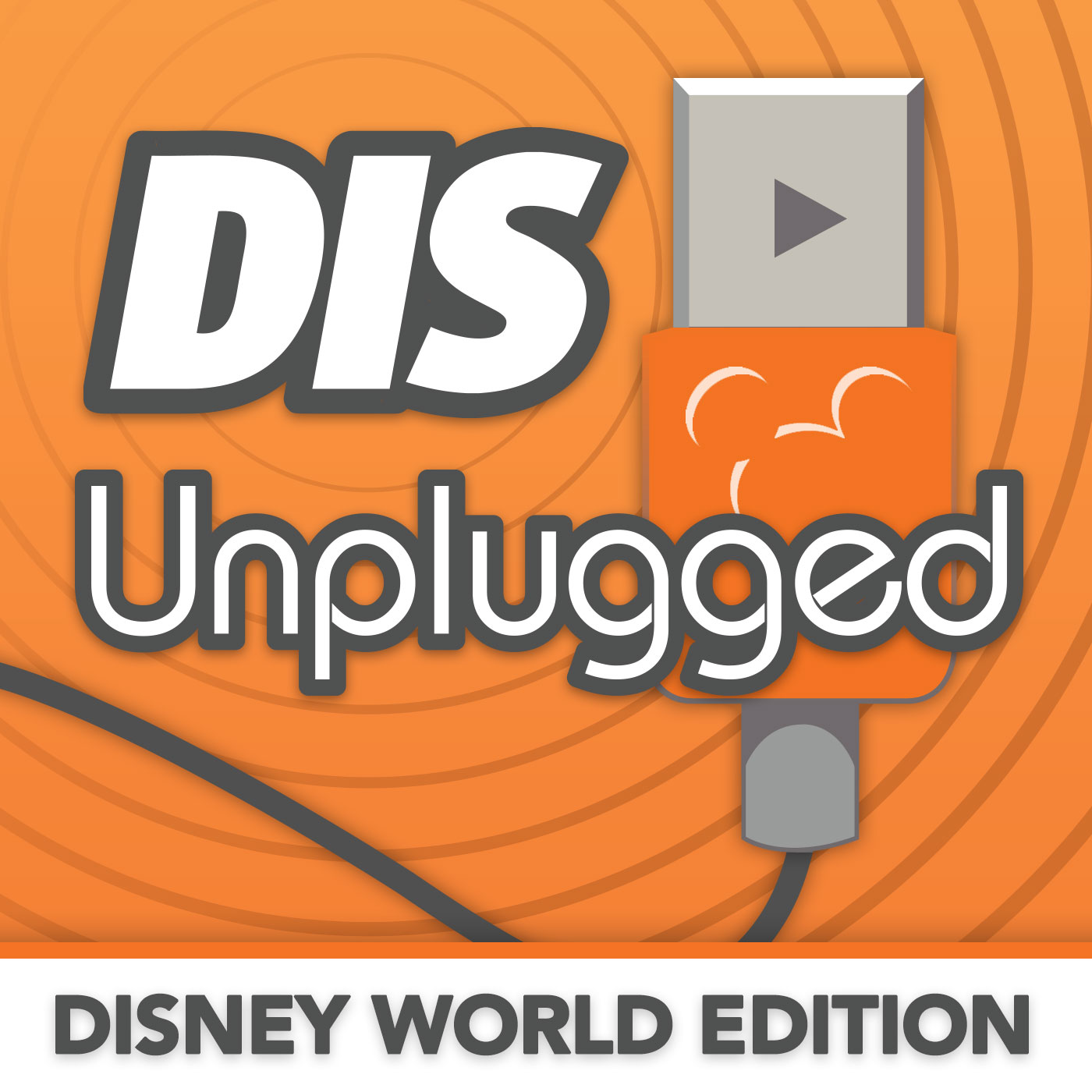 DIS Unplugged: Disney World Edition